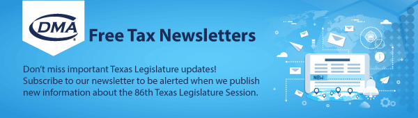 Subscribe to the DMA Tax Update Newsletter